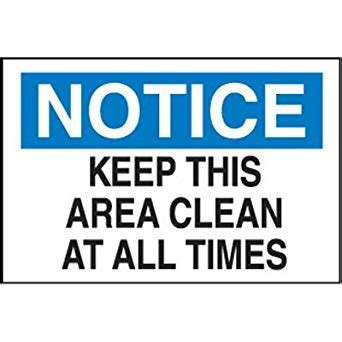 free printable keep area clean signs housekeeping signs keep this area clean at all times 14w x