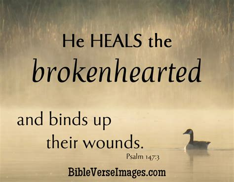 bible verses about healing and comfort bible verse about healing psalm 147 3 bible verse images