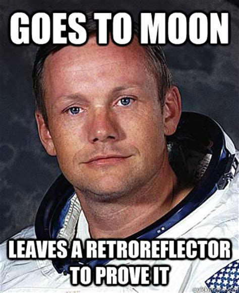 Neil Meme - caption of neil armstrong pics about space