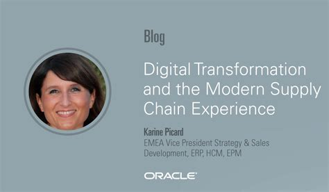 digital transformation and the modern supply chain experience oracle supply chain management