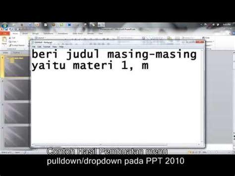 membuat navigasi pada powerpoint tutorial membuat menu drop down pada powerpoint 2010