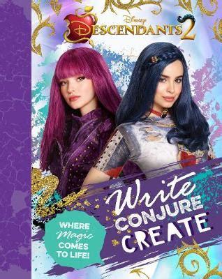 Disney Descendants 2 Write, Conjure, Create by Parragon
