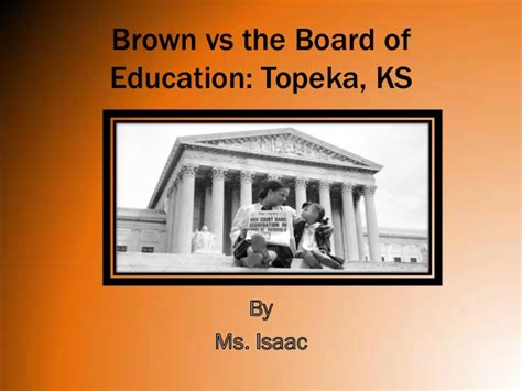 Brown Vs Topeka Essay by Brown Vs Board Of Education