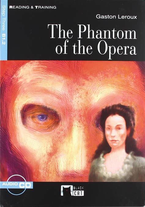 libro the phantom of the the phantom of the opera libro cd b1 2 leroux gaston