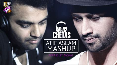 2014 mashup song atif aslam mashup 2014 dj chetas mp3