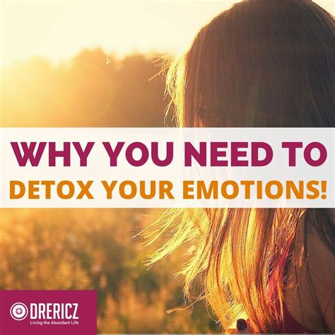 Emotional Detox Bodywide by 17 Best Images About Inspiration For Abundant On