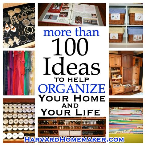 Tips For Organizing Your Home | 100 ideas to help organize your home your life