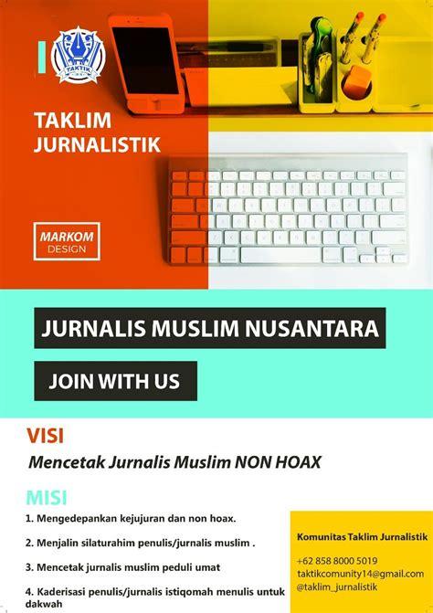 Jurnalistik Terapan Pedoman Kewartawanan Dan Kepenulisan 1 jelang milad pertama taktik akan gelar rakorwil serentak voa islam