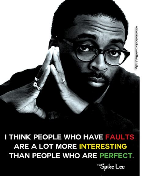 film director quotes inspiration spike lee film director quotes favourite writers