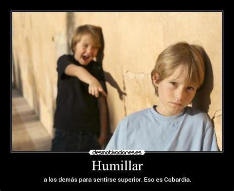 imagenes groseras para humillar humillar desmotivaciones