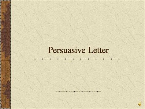 Complaint Letter Ppt persuasive letter authorstream
