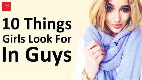8 Things To Look For In A Great by 10 Things Look For In Guys