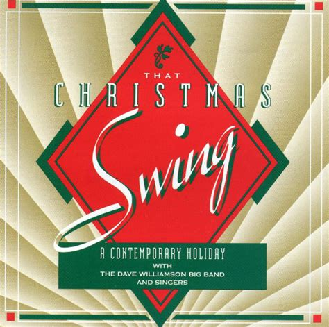 holiday for swing the dave williamson big band and singers that christmas