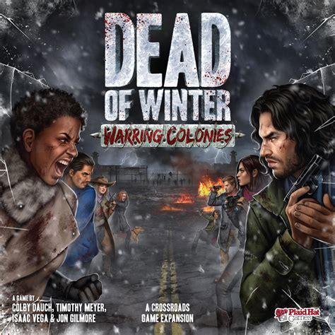 dead of dead of winter warring colonies expansion the board hut ltd
