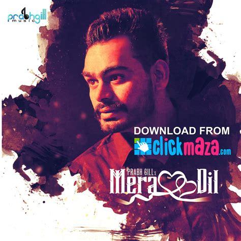 jyoti gill new mp3 song mera dil prabh gill latest punjabi song free