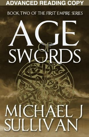 age of swords book two of the legends of the empire books michael j sullivan s limited edition early copies