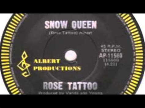 rose tattoo snow queen lyrics rose tattoo snow queen 7 quot youtube