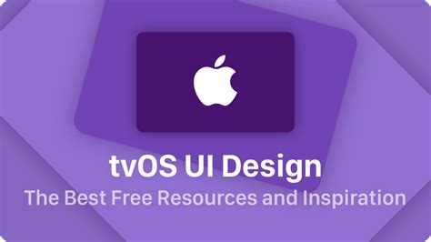 design free resources tvos ui design the best free resources inspiration