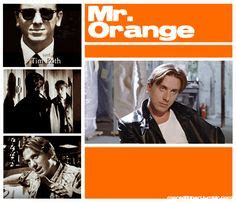 mr orange reservoir dogs reservoir dogs mr orange i tim o brien dogs and