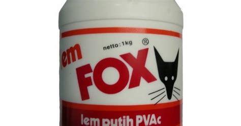 Daftar Lem Fox Putih Daftar Harga Jual Lem Fox Info Daftar Harga Jual Bahan