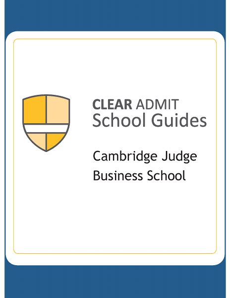 Cambridge Mba Admission Criteria by School Guide Cambridge Judge Business School