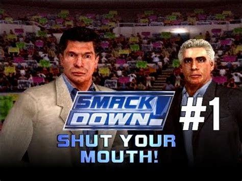 wwe smackdown shut  mouth season mode ep