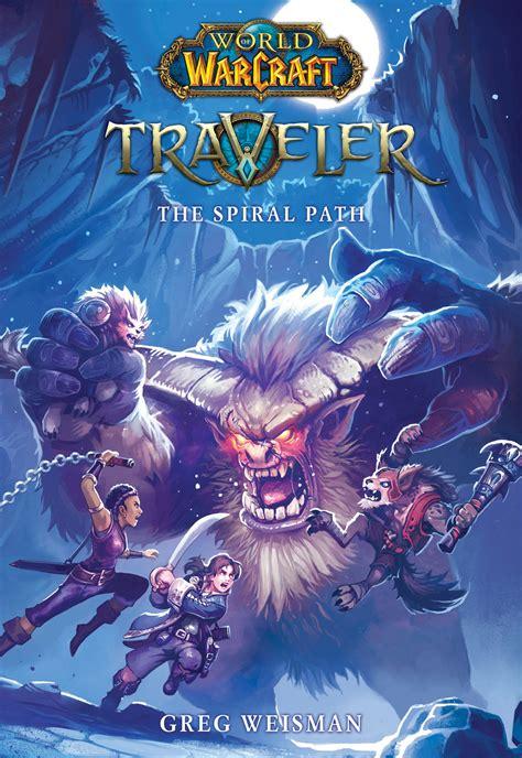 libro world of warcraft traveller traveler the spiral path a la venta el 27 de febrero de 2018 libros noticias gu 237 as wow