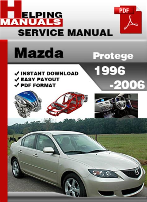 service manual 1996 mazda protege repair manual pdf 1996 mazda mx 6 repair manual pdf 1996 mazda protege 1996 2006 service repair manual download download m