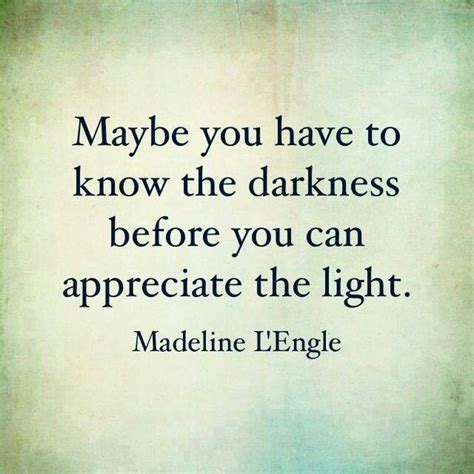 Quotes About Darkness And Light quotes about darkness and light quotesgram