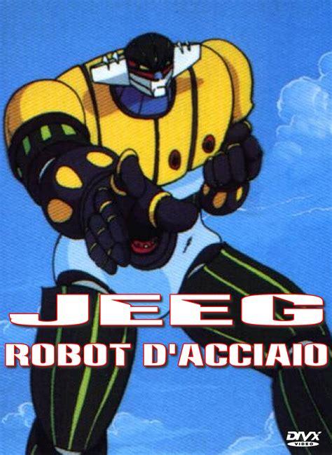jeeg robot jeeg robot d acciaio