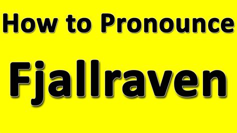 how to pronounce how to pronounce fj 228 llr 228 ven