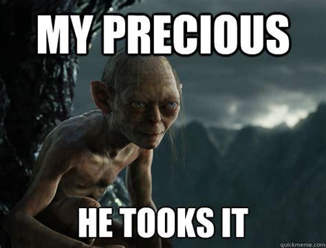 Precious Meme - my precious gollum quotes quotesgram