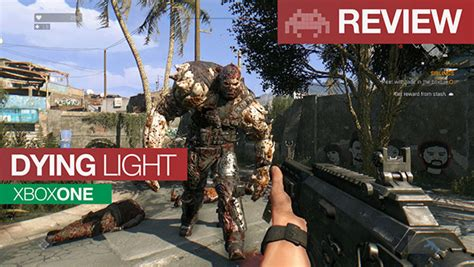 dying light xbox one review review dying light xbox one fast frightening