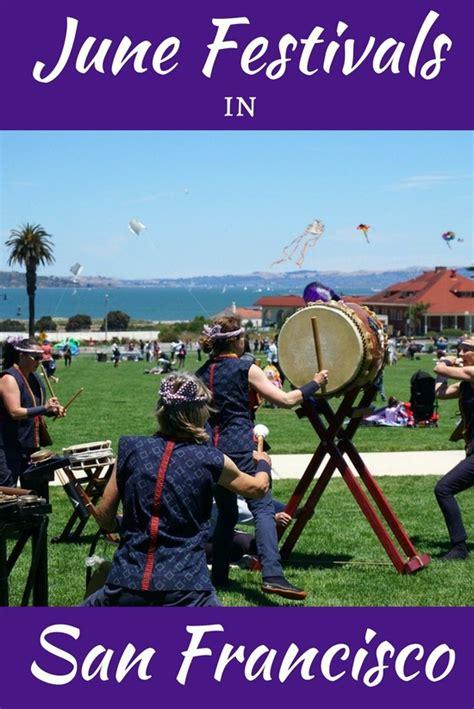 San Francisco Events Calendar San Francisco Festivals In June 2017 Calendar