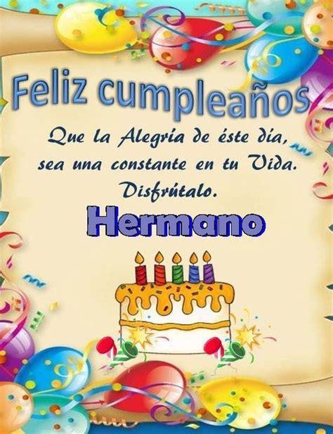 imagenes feliz cumpleaños ezequiel tarjetas con frases de fel 237 z cumplea 241 os hermano para