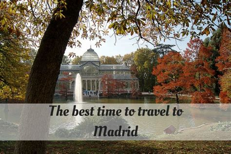 the best time to travel to madrid madrid food tour
