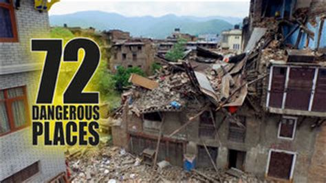 7 Unsafe Places For by Netflix Taiwan 72 Dangerous Places To Live Is Available