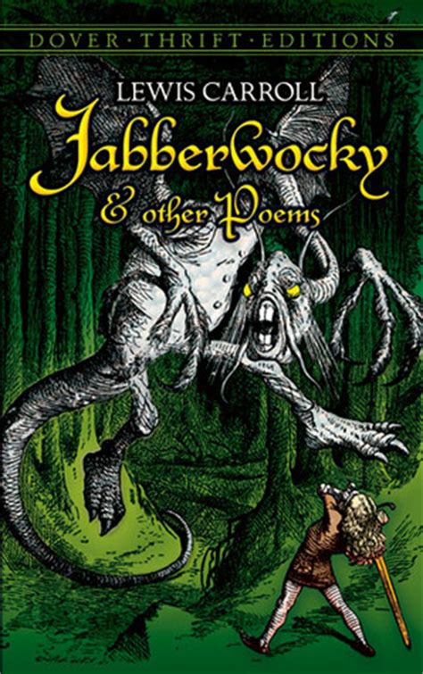 jabberwocky and other nonsense jabberwocky and other poems by lewis carroll reviews discussion bookclubs lists