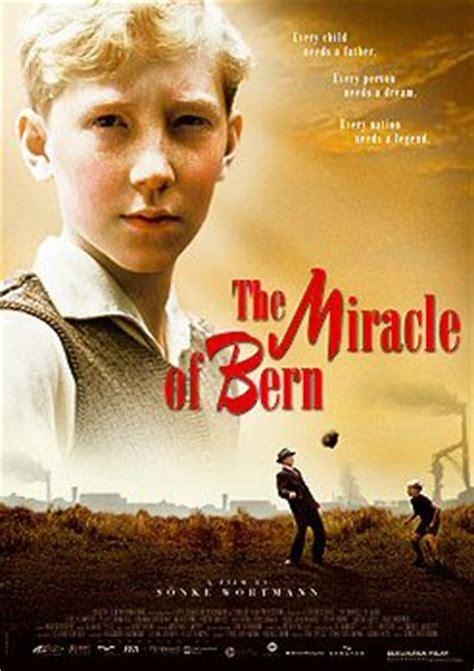 The Miracle Of Bern The Miracle Of Bern Das Wunder Bern Louis Klamroth Lohmeyer Johanna Gastdorf