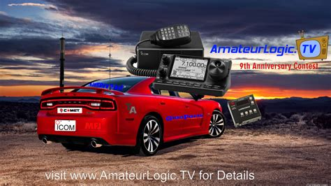 Anniversary Sweepstakes - amateurlogic 9th anniversary sweepstakes amateurradio com