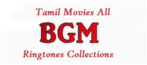 themes ringtones tamil tamil bgm theme music ringtones collections