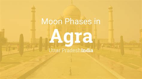 moon phases  lunar calendar  agra uttar pradesh india