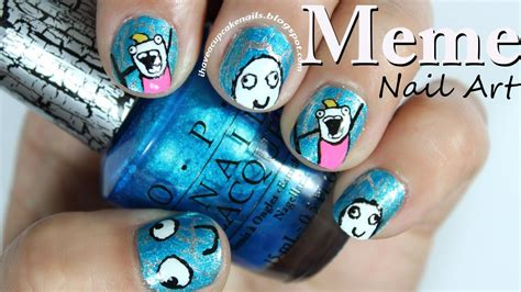 Meme Nail Art - meme nail art youtube