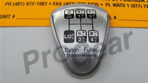 5586114 18 Speed Eaton Fuller Shift Knob Diagram How To