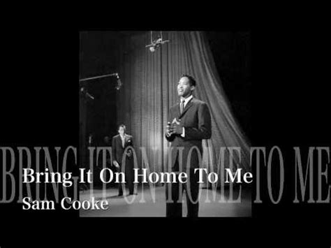 bring it on home to me sam cooke