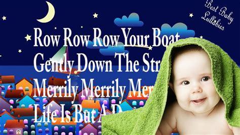 row your boat lullaby row row row your boat lyrics baby lullaby songs lyrics