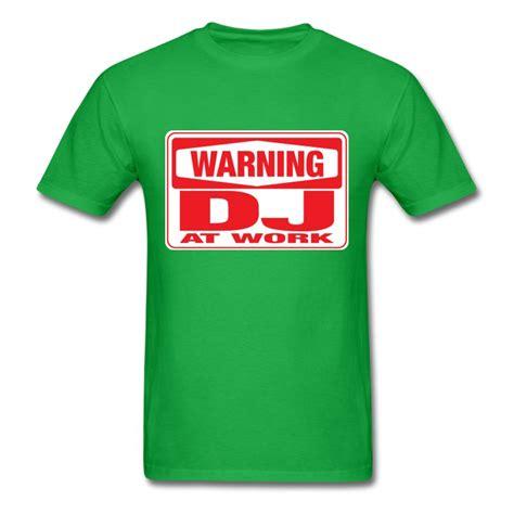 warning dj at work t shirts t shirt spreadshirt