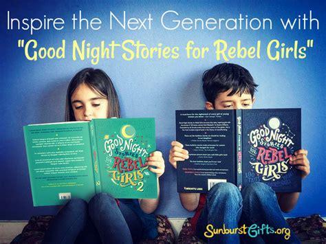 1449494919 good night stories for rebel quot good night stories for rebel girls quot book thoughtful