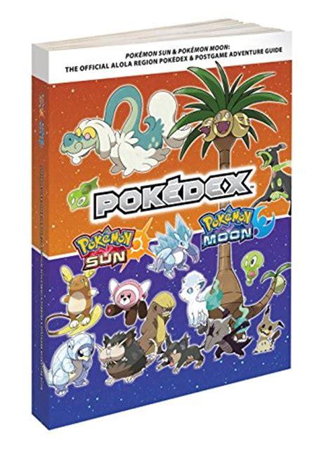 Buku Sun Moon The Official Alola Region Collector S Edition pok 233 mon sun moon the official alola region collector s edition pok 233 dex postgame adventure