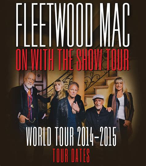 show 2014 dates fleetwood mac news fleetwood mac quot on with the show quot tour